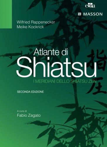 Atlante di shiatsu. i meridiani dello shiatsu zen