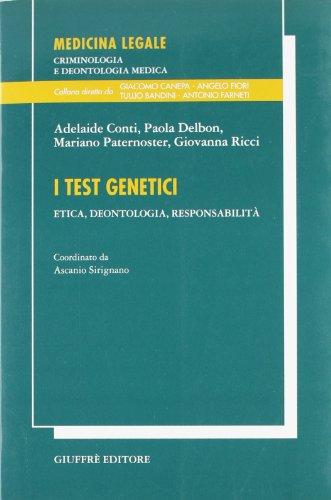 I test genetici. Etica, deontologia, responsabilit