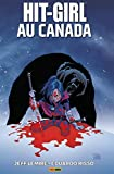Hit-Girl T02 - Au Canada - Format Kindle - 9782809480917 - 10,99 €