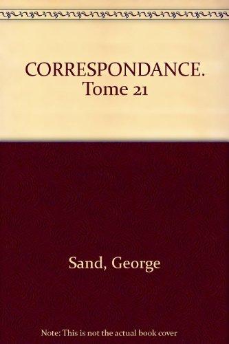 Correspondance (juin 1868 - mars 1870) Tome XXI