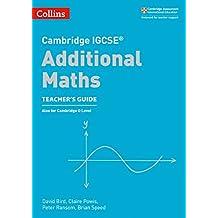 Cambridge IGCSE® Additional Maths Teacher's Guide (Cambridge International Examinations)