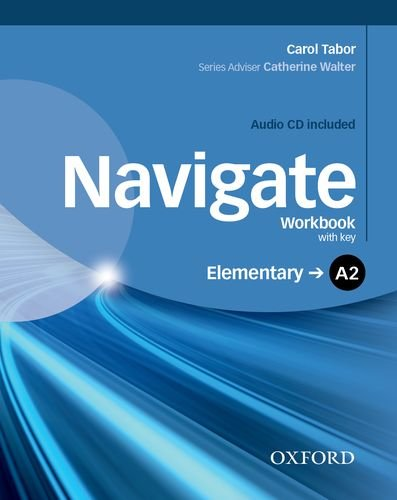 Navigate A2. Workbook. With key. Per le Scuole superiori. Con CD. Con espansione online