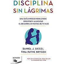 Disciplina sin lágrimas / No-Drama Discipline (NO FICCIÓN, Band 603010)