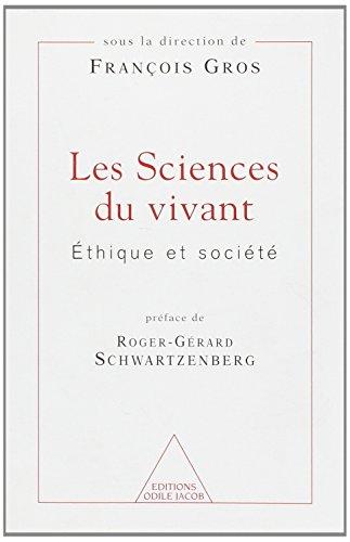 Les Sciences du vivant : Ethique et société