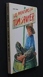 Les aventures de Tom Sawyer de Twain Marc