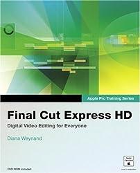 Final Cut Express HD (Apple Pro Training) by Diana Weynand (2006-06-12)