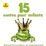15 des plus beaux contes pour enfants (1CD audio) de Charles Perrault (6 janvier 2015) Broché