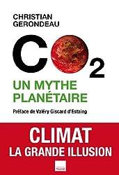 C02 un mythe planétaire (Essais)