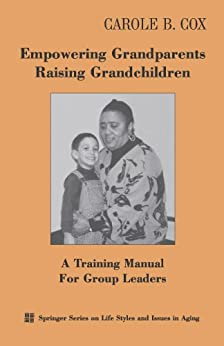 challenges faced when grandparents raise grandchildren Grandparents raising grandchildren: what the smith grandparents have to say new experiences & challenges of raising grandchild many caregiver grandparents raising children despite substantial economic problems.