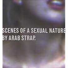 Scenes Of A Sexual Nature [VINYL] by Arab Strap
