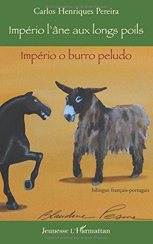 Imprio, l'ne aux longs poils : Bilingue franais-portugais