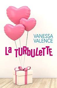 La Turbulette par Vanessa Valence
