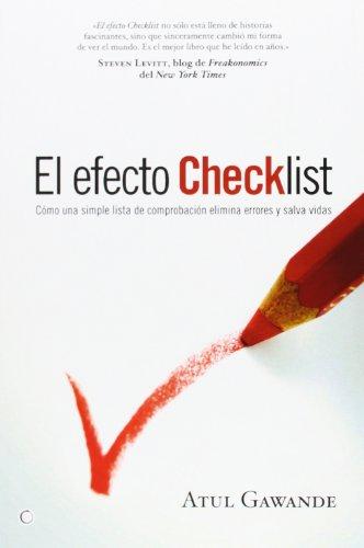 El efecto Checklist: Cómo una simple lista de comprobación elimina errores y salva vidas (Conjeturas)