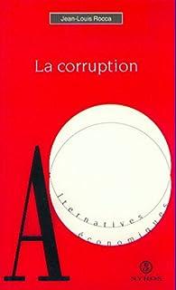 La corruption par Jean-Louis Rocca