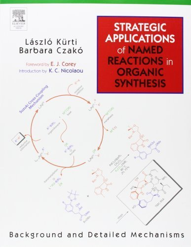 Strategic Applications of Named Reactions in Organic Synthesis by Laszlo Kurti (2005-03-18)