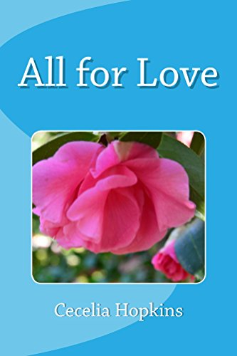 All For Love by Cecelia Hopkins
