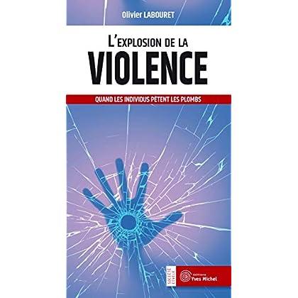 L'explosion de la violence : Quand les individus pètent les plombs