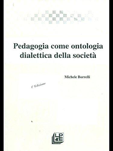 pedagogia-come-ontologia-dialettica-della-societa