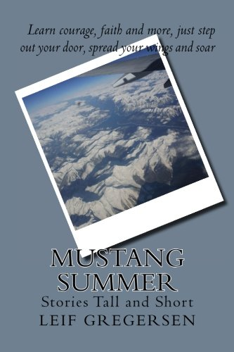 Mustang Summer: Stories Tall and Short