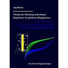 Theorie der Verteilung voluminöser Gegenionen an geladenen Biopolymeren