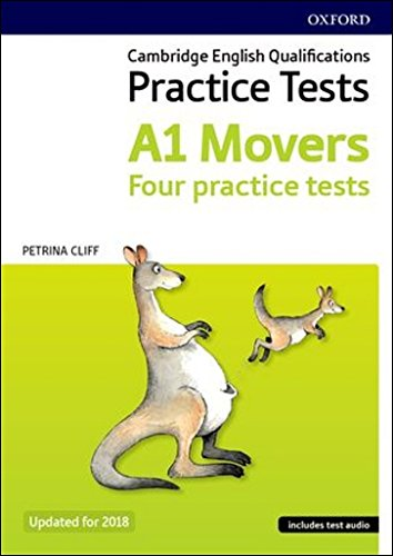 Cambridge English Qualifications Young Learners Practice Tests A1 Movers Pack: Cambridge Young Learners English Tests: Movers (Revised 2018 Edition)