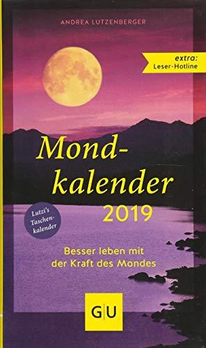 Mondkalender 2019 (GU Einzeltitel Gesundheit/Alternativheilkunde)