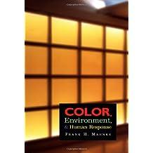 Color, Environment and Human Response