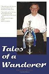 Tales of a Wanderer by Gerald Hayes (2013-11-15)