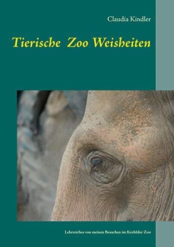 Tierische Zoo Weisheiten: Lehrreiches von meinen Besuchen im ...