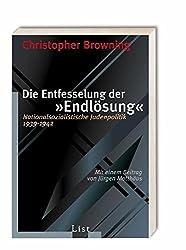 Die Entfesselung der Endlösung: Nationalsozialistische Judenpolitik 1939-1942