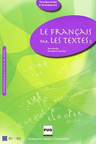 le-franais-par-les-textes-2-b1-b2-45-textes-de-franais-courant