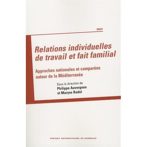 Relations individuelles de travail et fait familial : Approches nationales et comparées autour de la Méditerranée