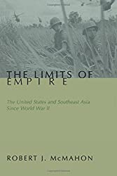 The Limits of Empire: The United States and Southeast Asia Since World War II