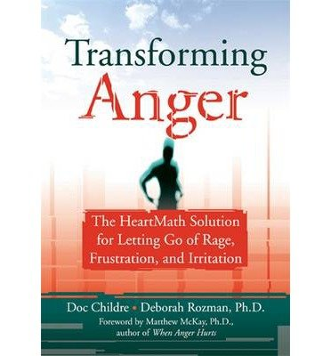 [(Transforming Anger)] [ By (author) Doc Childre, By (author) Deborah Rozman ] [August, 2003]