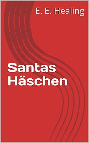 Santas Häschen (Santa ... 2) (German Edition)