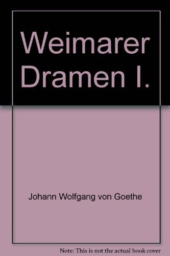 Weimarer Dramen I.