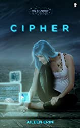 Cipher (The Shadow Ravens Book 1)