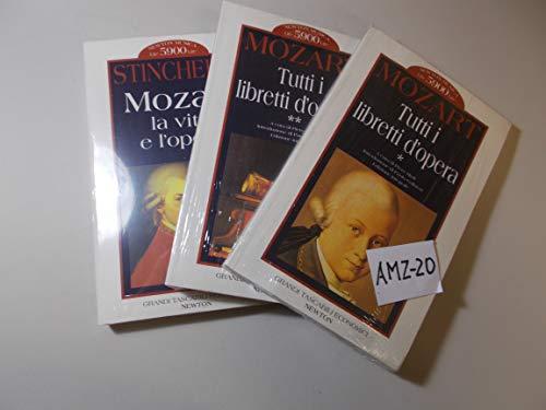 Tutti I Libretti D'opera-Mozart. La