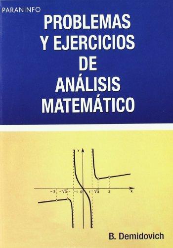 Problemas y ejercicios de análisis matemático por B.P. DEMIDOVICH