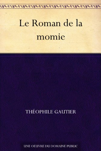 Couverture du livre Le Roman de la momie