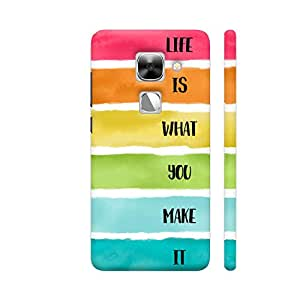 Colorpur Life is What You Make It Printed Back Case Cover for LeEco Le Max 2