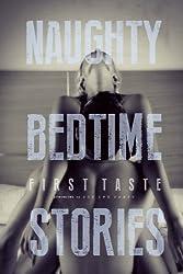 Naughty Bedtime Stories: First Taste: Volume 1 (Naughty Bedtime Series)