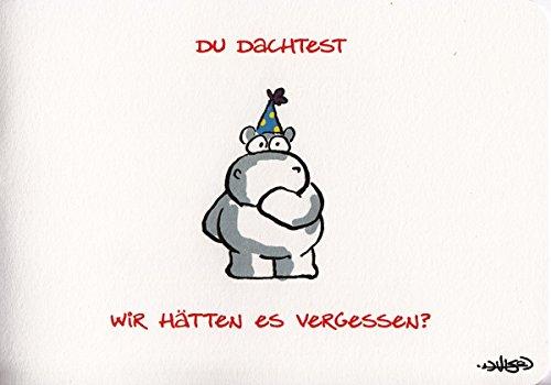 Geburtstagskarte Vergessen – Niemals! A6