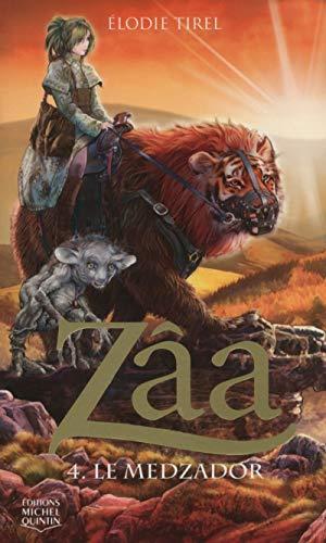 Zâa - tome 4 Le Medzador (04)