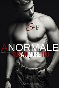 Anormale (The Troubled Teen Vol. 2) di [Moretto, Susan]