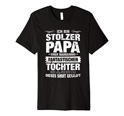 Stolzer Papa Einer Wahnsinnig Fantastischen Tochter T-Shirt