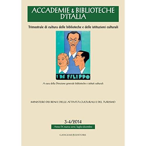 Accademie & Biblioteche D'italia (2014) Vol. 3-4