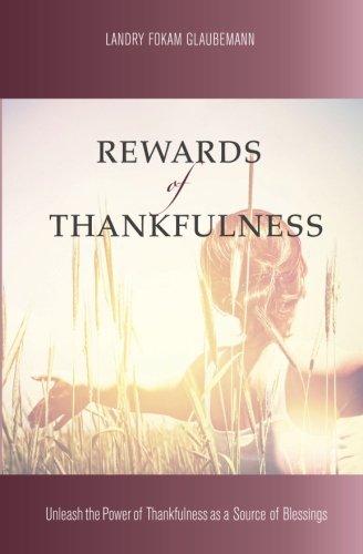 Rewards of Thankfulness