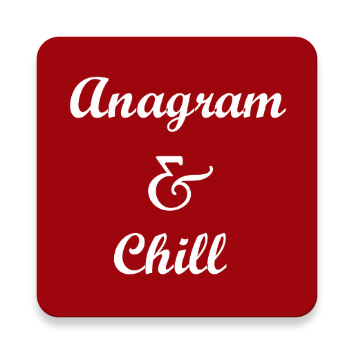 anagram-and-chill