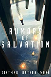 Rumors of Salvation (System States Rebellion Book 3)